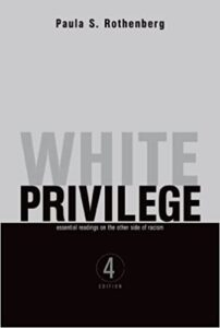 Book Cover - White Privilege by Paula Rothenberg
